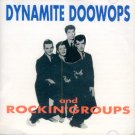 V/A Dynamite Doo Wops And Rockin' Groups (Import)