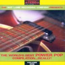 The Not Lame Record Company Presents:  The World's Best Power Pop Compilation...Really!