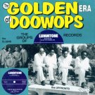 V/A The Golden Era Of Doo Wops-The Groups Of Lummtone Records