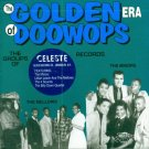 V/A The Golden Era Of Doo Wops-The Groups Of Celeste Records