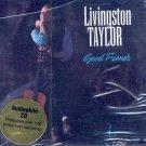 Livingston Taylor-Good Friends