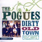 The Pogues-Dirty Old Town (Import)