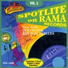 V/A Spotlite On Rama Records, Vol. 3-New York Doo Wop Rhythm & Blues