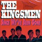 The Kingsmen-Since We've Been Gone