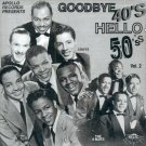V/A Apollo Records Presents:  Goodbye 40's Hello 50's, Vol. 2
