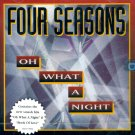 The Four Seasons-Oh What A Night
