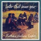 Matthews Southern Comfort-Later That Same Year (Import)