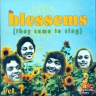 The Blossoms-They Came To Sing, Volume 1