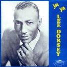 Lee Dorsey-Ya Ya