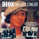Dion-The Lost Concert (Also Featuring The Belmonts & The Del Satins) (Import)