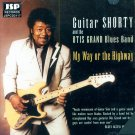 Guitar Shorty & The Otis Grand Blues Band-My Way Or The Highway (Import)