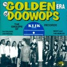 V/A The Golden Era Of Doo Wops-The Groups Of KLIK Records