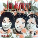 The Jaynetts-Sally And All The Rest