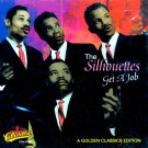 The Silhouettes-Get A Job-A Golden Classics Edition