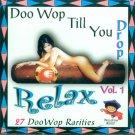 V/A Doo Wop Till You Drop, Vol. 1 - 27 Doo Wop Rarities