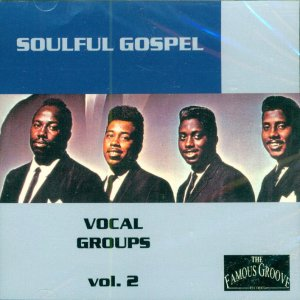 V/A Soulful Gospel Vocal Groups, Vol. 2 (Import)