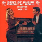 V/A Best Of Blend Rock 'N' Roll Collection, Vol. III (Import)