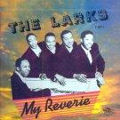 The Larks-My Reverie
