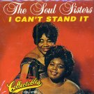 The Soul Sisters-I Can't Stand It