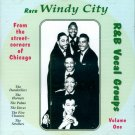 "V/A Rare Windy City R&B Vocal Groups, Volume 1 ""From The Street Corners Of Chicago""(Import)"