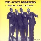 The Scott Brothers-Warm And Tender (Import)