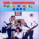 The Crosstones-Rock 'N' Roll Baby