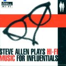Steve Allen Plays Hi-Fi Music For Influentials