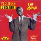 "Young Jessie-I'm Gone ""The Legendary Modern Recordings"" (Import)"