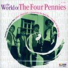 The Four Pennies-The World Of (Import)