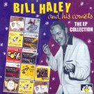 Bill Haley & His Comets-The EP Collection (Import)