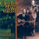 V/A Old Time Music Of West Virginia-Ballads, Blues & Breakdowns, Volume 1