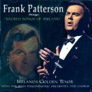 Frank Patterson (Ireland's Golden Tenor)-SIngs Sacred Songs Of Ireland
