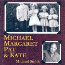 Michael Smith-Michael, Margaret, Pat & Kate