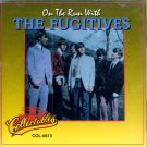 The Fugitives-On The Run With