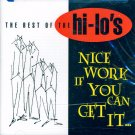 "The Hi-Lo's-The Best Of ""Nice Work If You Can Get It"""