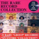 V/A The Rare Record Collection:  31 Rare Group Records