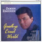 James Darren-Goodbye Cruel World (Import)