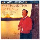 Jim Reeves-We Thank Thee (Import)