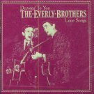 """The Everly Brothers-Love Songs """"Devoted To You"""""""