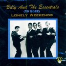 Billy & The Essentials-(No More) Lonely Weekends