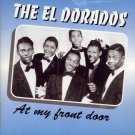The El Dorados-At My Front Door (Import)