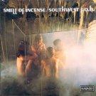 Southwest F.O.B.-Smell Of Incense
