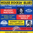 V/A House Rockin' Blues-Chess & Checker Chicago Classics (Import)