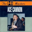 Ace Cannon-The Hi Masters (Import)