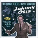 "Johnny Otis-The Legendary DIG Masters, Volume 1 ""Creepin' With The Cats"" (Import)"