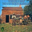 Motherlode-When I Die (Import)