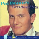 "Pat Boone-Greatest Hits ""The Original DOT Records Hit Recordings"""