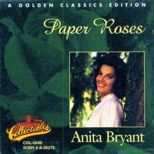 Anita Bryant-Paper Roses