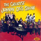 The Greatest Johnny Otis Show (Import)