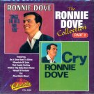 "Ronnie Dove-The Collection, Part 2 (2 LPs On 1 CD-""Sings The Hits For You""/""Cry"""